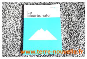 Le BICARBONATE : quelles utilisations pour le bicarbonate ?