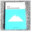 bicarbonate : comment l'utiliser