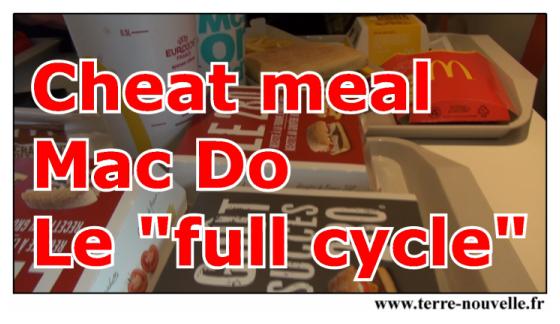 Cheat meal chez Mac Do : le full cycle ou manger un produit de chaque, waouh !!!!