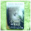 Comme par magie, Terry Brooks