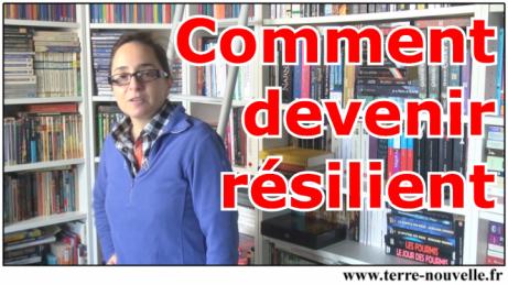 Comment devenir résilient : les 4 axes de travail
