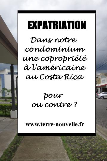 Au Costa Rica, une copropriété à l'américaine : condominium ou gated community, pour ou contre ?...
