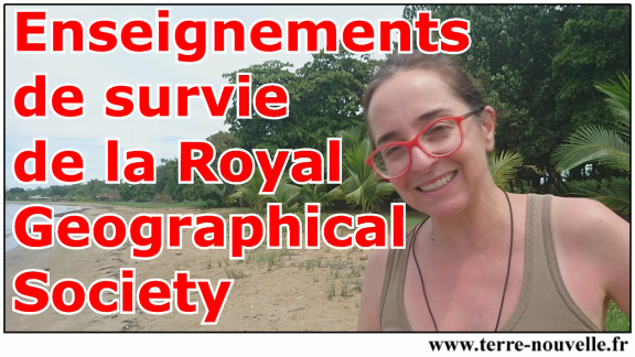Enseignements de SURVIE de la Royal Geographical Society : 1 an d'enseignement pour devenir gentleman aventurier !
