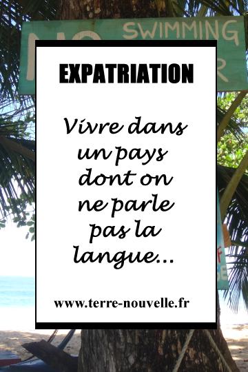 Expatriation : vivre dans un pays dont on ne parle pas la langue...