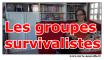 les groupes survivalistes