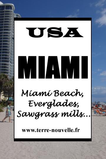 Miami Beach, que faire ? En vidéo, Miami Beach, Everglades, Sawgrass mills...
