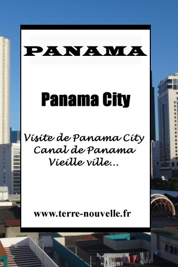 Panama : Panama City, Canal du Panama, vieille ville, mall...