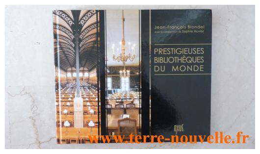 Prestigieuses bibliothèques du monde