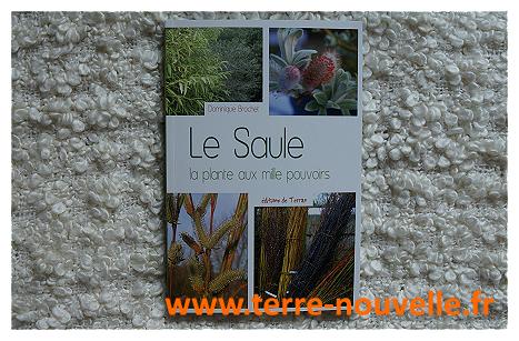 Un livre de référence sur le saule : la plante aux mille pouvoirs