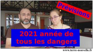 Prévisions 2021 : année de tous les dangers