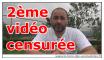 2eme video survivaliste censuree, menace de fermeture de chaine