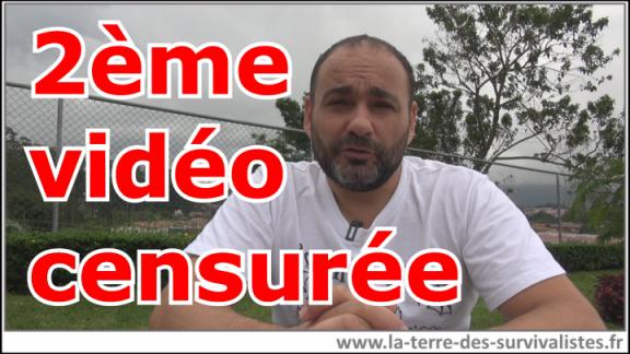 2ème vidéo survivaliste d'Emmanuel censurée, sa chaîne menacée de fermeture. C'est de plus en plus grave...