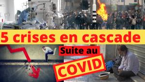5 crises en cascade suite au Covid