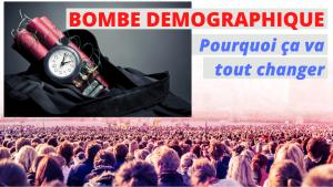 Bombe Démographique : pourquoi ça va tout changer...