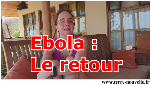 Nouvelle épidémie d'Ebola au Congo, ville de Bikoro et environs