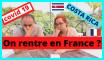 Echec d'Expatriation ? On rentre en France ?