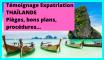 Témoignage Expatriation Thaïlande : pièges, bons plans, procédures...