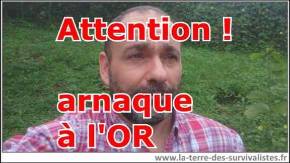 Attention : arnaque à l'OR