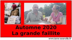 Automne 2020 : la Grande Faillite