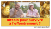 bitcoin : survivalisme financier ou pas