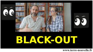 Black Out : quand l'électricité ne revient pas ....