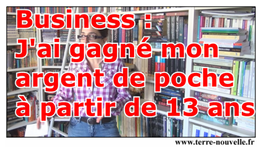 Business : j'ai gagné mon argent de poche à 13 ans. Je vous raconte mon histoire.