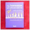 ces hormones qui rythment notre vie, jean-loup dervaux