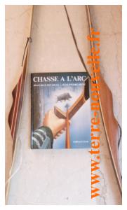Chasse à l'arc : l'ouvrage de référence de Lecaille et Menu