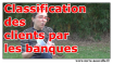 classification des clients par les banques