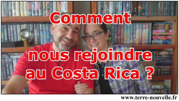 Comment nous rejoindre au Costa Rica
