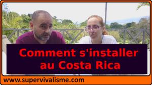 Comment s'installer au Costa Rica : comment s'expatrier au Costa Rica