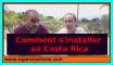 comment s'installer au Costa Rica