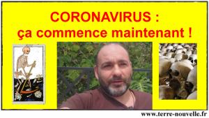 Coronavirus : ça commence maintenant...
