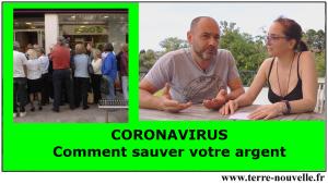 Coronavirus, confinement, crise économique et financière : comment sauver votre argent