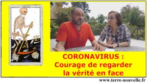 Coronavirus : le courage de regarder la vérité en face !