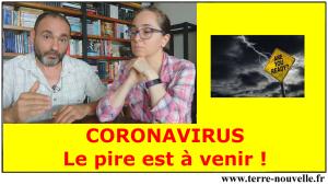 Coronavirus : le pire est à venir...