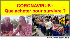 Coronavirus : que acheter pour survivre à la pandémie, au confinement, quels stocks survivalistes acheter avant la panique