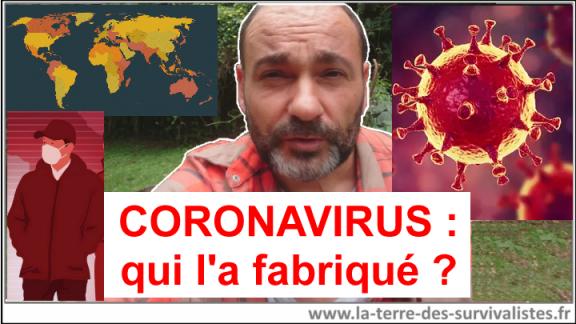 Coronavirus : qui l'a créé et pourquoi ?