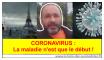 coronavirus : la maladie n'est que le début