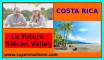 costa rica la future silicon valley