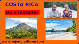 Costa Rica : où s'installer