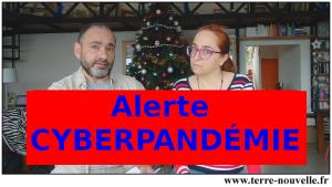 Alerte - CYBERPANDEMIE