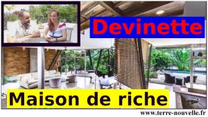 Devinette : allez-vous devenir la valeur et le prix de vente de cette maison de riche ?... ;-)
