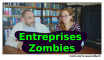 Entreprises Zombies