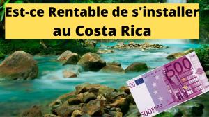 Est-ce rentable de s'expatrier au Costa Rica ?