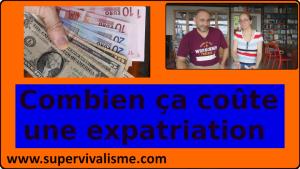Expatriation : combien ça coûte de s'expatrier, de quelle somme faut-il disposer ?... quelle autre contrainte ?...