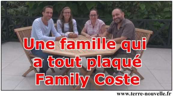 Une famille qui a tout plaqué : Family Coste chez Emmanuel et Sandrine au Costa Rica