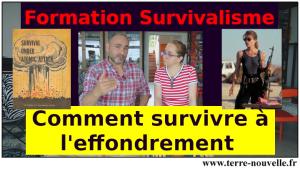 Formation survivaliste : comment survivre à l'effondrement