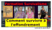 Formation survivaliste : comment survivre à l'effondrement