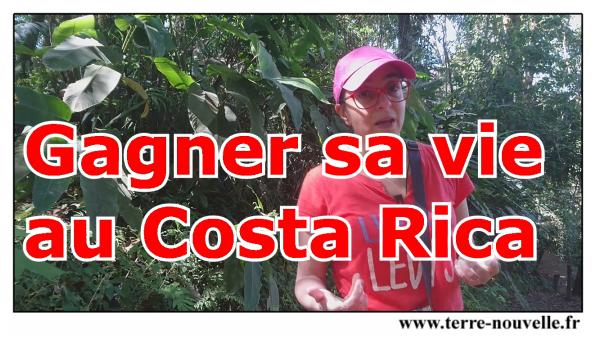 Comment gagner sa vie au Costa-Rica